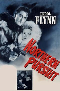 Best Adventure Movies of 1943 : Northern Pursuit