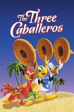 Best Animation Movies of 1944 : The Three Caballeros