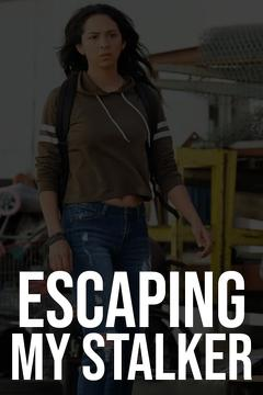 Best Tv Movie Movies of This Year: Escaping My Stalker