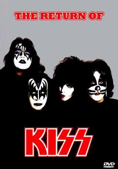 Best Music Movies of 1979 : Kiss [1979] The Return Of Kiss