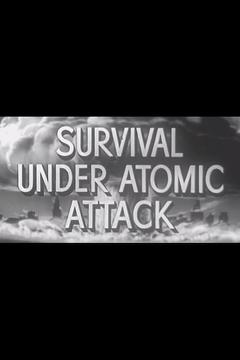 Best History Movies of 1951 : Survival Under Atomic Attack