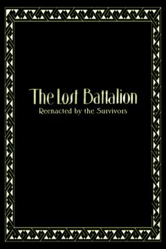 Best History Movies of 1919 : The Lost Battalion
