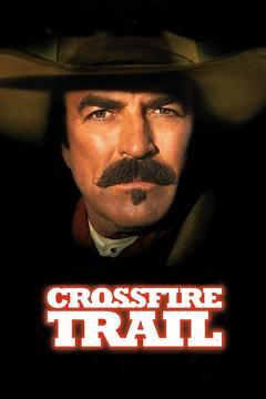 Best Western Movies of 2001 : Crossfire Trail