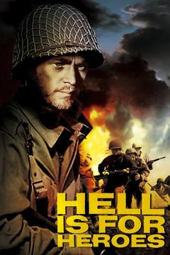 Best Action Movies of 1962 : Hell Is for Heroes