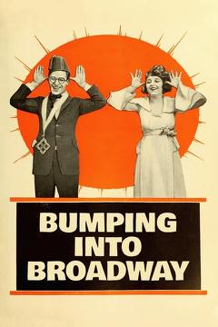 Best Movies of 1919 : Bumping Into Broadway