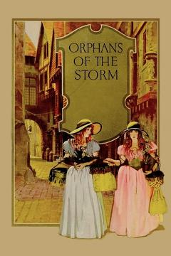 Best History Movies of 1921 : Orphans of the Storm