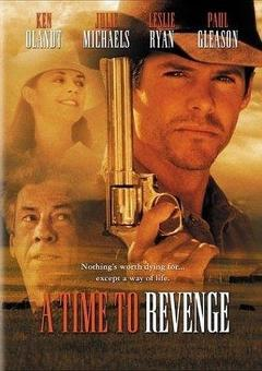 Best Western Movies of 1997 : A Time to Revenge