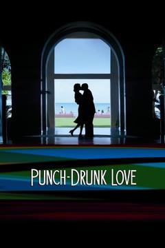 Best Romance Movies of 2002 : Punch-Drunk Love