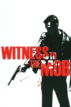 Best Tv Movie Movies of 1998 : Witness to the Mob