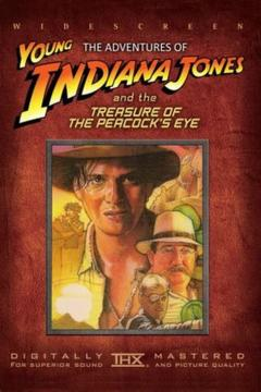Best Family Movies of 1995 : The Adventures of Young Indiana Jones: Treasure of the Peacock's Eye