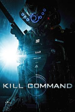 Best Science Fiction Movies of 2016 : Kill Command