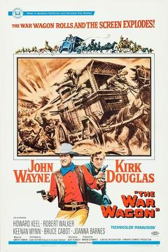 Best Western Movies of 1967 : The War Wagon