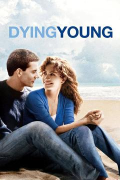 Best Romance Movies of 1991 : Dying Young