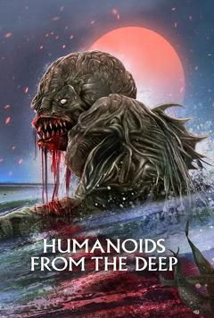 Best Science Fiction Movies of 1980 : Humanoids from the Deep