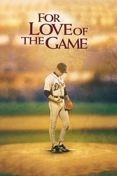 Best Romance Movies of 1999 : For Love of the Game