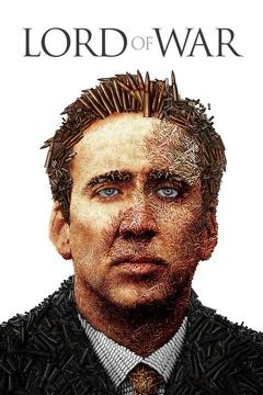 Best Thriller Movies of 2005 : Lord of War