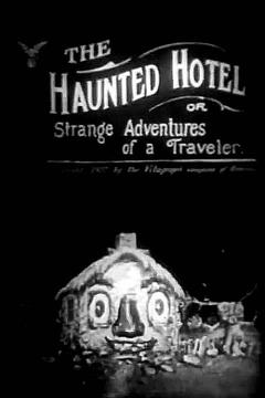 Best Movies of 1907 : The Haunted Hotel