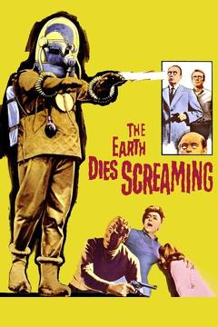 Best Science Fiction Movies of 1964 : The Earth Dies Screaming