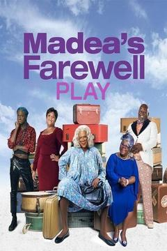 Best Tv Movie Movies of This Year: Tyler Perry's Madea's Farewell Play