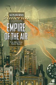 Best History Movies of 1992 : Empire of the Air: The Men Who Made Radio