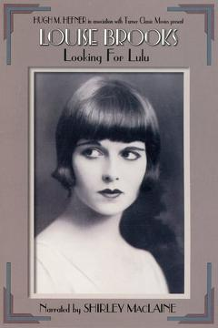 Best Documentary Movies of 1998 : Louise Brooks: Looking for Lulu