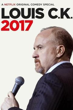 Best Comedy Movies of 2017 : Louis C.K.: 2017