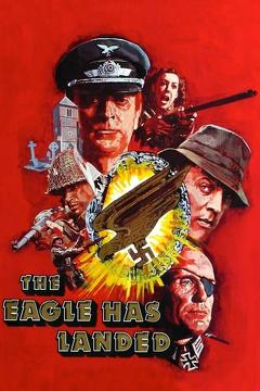 Best Action Movies of 1976 : The Eagle Has Landed