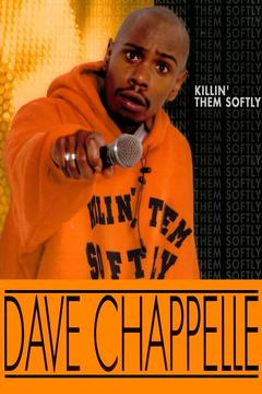 Best Documentary Movies of 2000 : Dave Chappelle: Killin' Them Softly