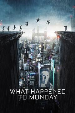 Best Science Fiction Movies of 2017 : What Happened to Monday