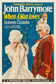 Best History Movies of 1927 : When a Man Loves