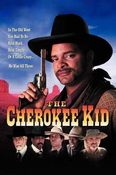 Best Western Movies of 1996 : The Cherokee Kid