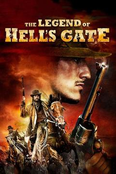 Best Western Movies of 2011 : The Legend of Hell's Gate: An American Conspiracy