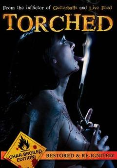 Best Horror Movies of 2003 : Torched