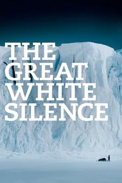 Best Documentary Movies of 1924 : The Great White Silence