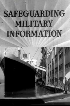 Best Documentary Movies of 1941 : Safeguarding Military Information