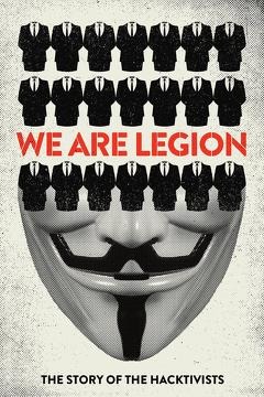 Best Documentary Movies of 2012 : We Are Legion: The Story of the Hacktivists