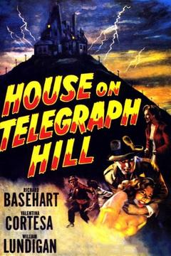 Best Thriller Movies of 1951 : The House on Telegraph Hill