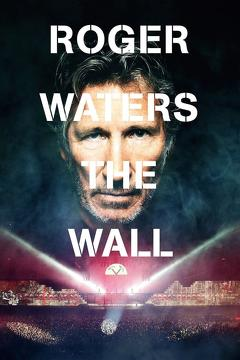 Best Music Movies of 2014 : Roger Waters: The Wall