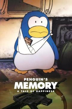 Best War Movies of 1985 : Penguin's Memory: A Tale of Happiness