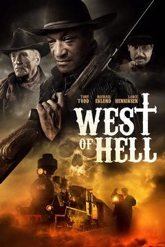 Best Western Movies of 2018 : West of Hell