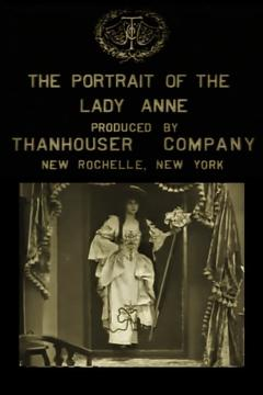 Best Movies of 1912 : The Portrait of Lady Anne