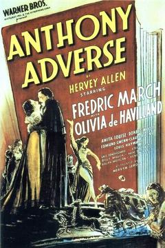Best Action Movies of 1936 : Anthony Adverse