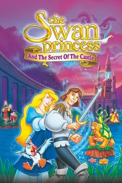 Best Animation Movies of 1997 : The Swan Princess: Escape from Castle Mountain