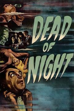 Best Comedy Movies of 1945 : Dead of Night