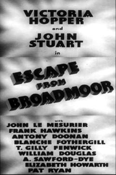 Best Horror Movies of 1948 : Escape from Broadmoor