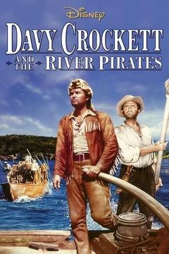 Best Adventure Movies of 1956 : Davy Crockett and the River Pirates