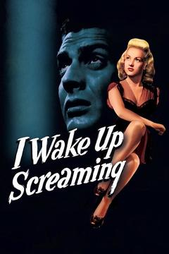 Best Thriller Movies of 1941 : I Wake Up Screaming