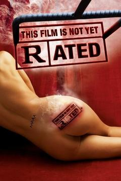 Best Documentary Movies of 2006 : This Film Is Not Yet Rated
