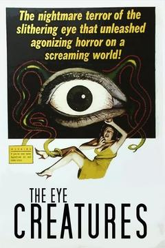 Best Tv Movie Movies of 1965 : The Eye Creatures
