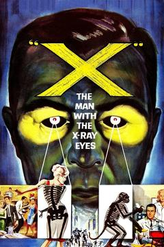 Best Science Fiction Movies of 1963 : X: The Man with the X-Ray Eyes